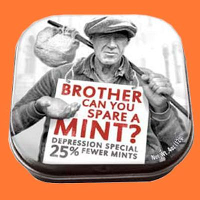 Click to get Brother Can You Spare a Mint Mints