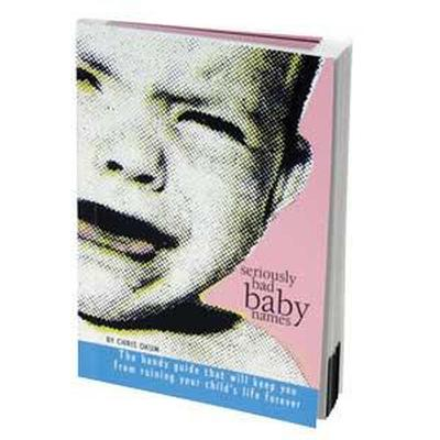 Click to get Seriously Bad Baby Names Book