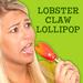 Lobster Claw Lollipop
