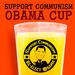 Obama Support Communism Cup